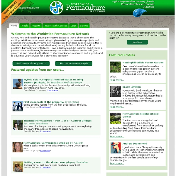 Permacultureglobal.com - the interactive map and database of the Worldwide Permaculture Network