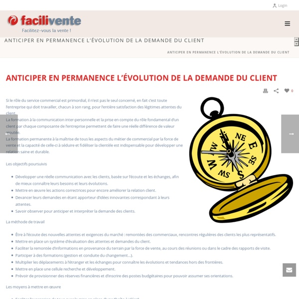 Anticiper en permanence l'évolution de la demande du Client - FaciliVente