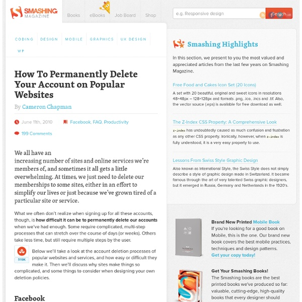 How To Permanently Delete Your Account on Popular Websites - Smashing Magazine