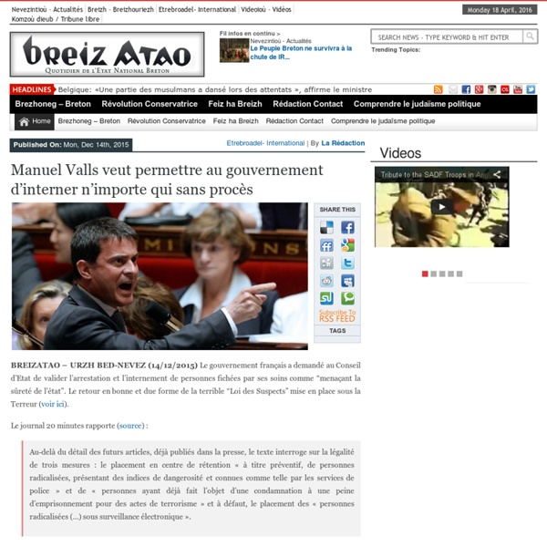 Manuel Valls veut permettre au gouvernement d'interner n'importe qui sans procès