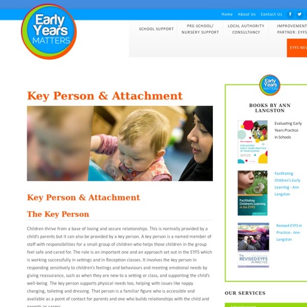 Key Person & Attachment - Early Years Matters