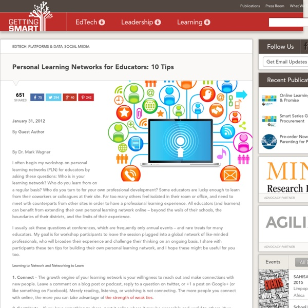 Personal Learning Networks for Educators: 10 Tips - Getting Smart by Guest Author - edchat, EdTech, PLN