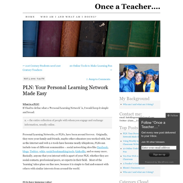 PLN: Your Personal Learning Network Made Easy