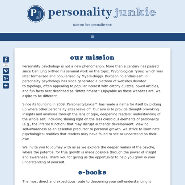Personality Junkie: Type Tests, Profiles, Careers, & Relationships