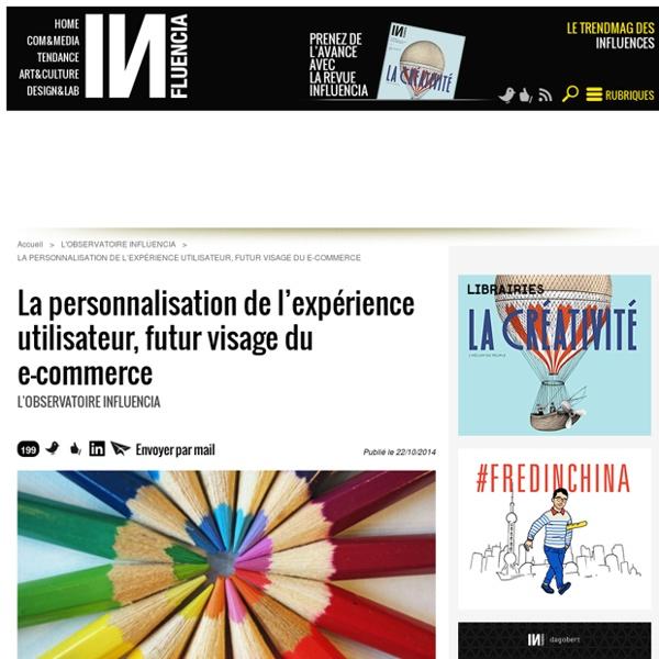 La personnalisation de l'expérience utilisateur, futur visage du e-commerce