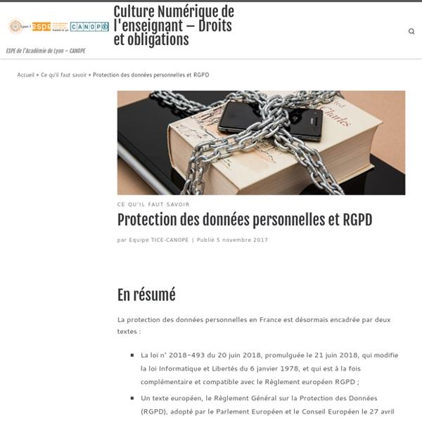 Protection des données personnelles et RGPD – Culture Numérique de l'enseignant – Droits et obligations