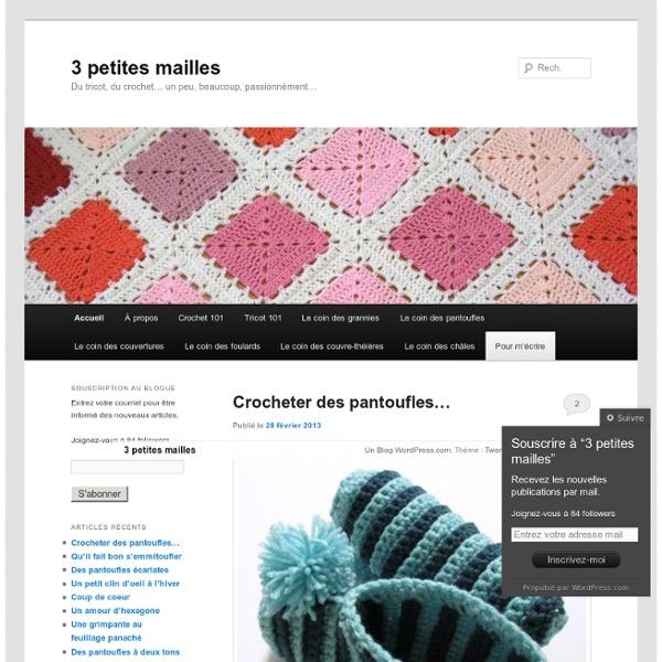 Du tricot, du crochet… un peu, beaucoup, passionnément…