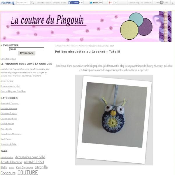 Petites chouettes au Crochet + Tuto!!! - Le Pingouin Rose Aime la Couture