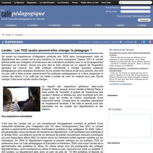 Landes : Les TICE seules peuvent-elles changer la pédagogie ?