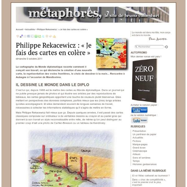 Philippe Rekacewicz : « Je fais des cartes en colère » - Métaphores