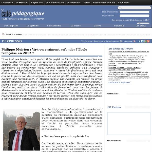 Philippe Meirieu : Va-t-on vraiment refonder l'École française en 2013 ?