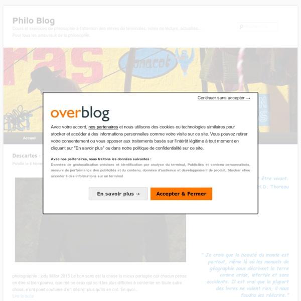 Philo Blog - Cours et exercices de philosophie à l'attention des élèves de terminales, notes de lecture actualités... pour tous les amoureux de la philosophie.