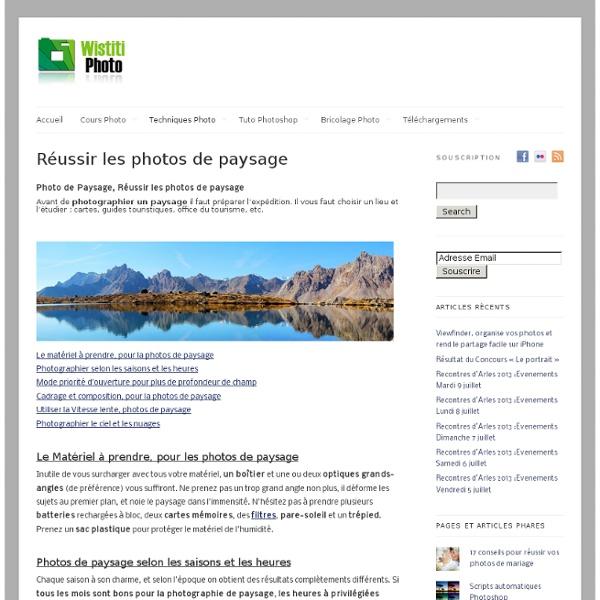 Photo de Paysage, Réussir les photos de paysage - cours photo