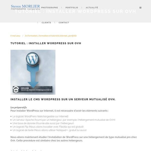 Tutoriel : Installer Wordpress sur ovh - Steven Morlier photographe entreprise à Montpellier