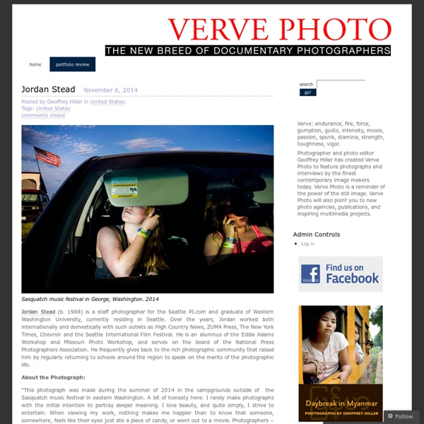 Photographer and photo editor Geoffrey Hiller has created Verve Photo to feature photographs and interviews by the finest contemporary image makers today.