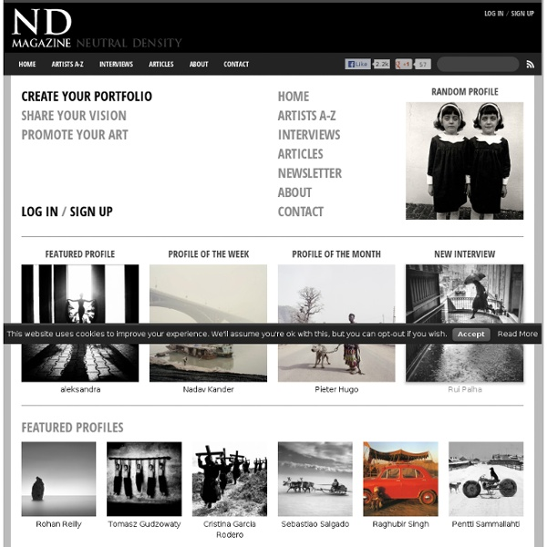 ND Magazine - Fine Art Photography, Interviews with Photographers, Black & White, Long Exposure