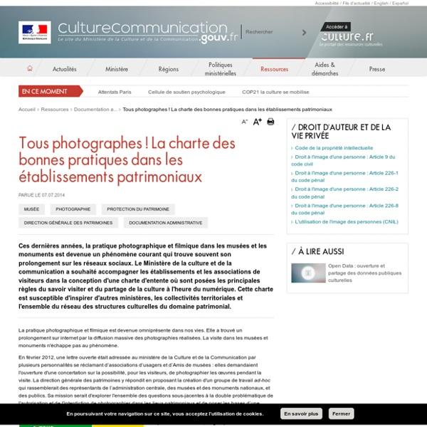 Tous photographes ! La charte des bonnes pratiques dans les établissements patrimoniaux - Ministère de la Culture et de la Communication