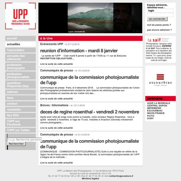 UPP-auteurs.fr, le site de l'association UPP - Union des Photographes Professionnels (anciennement UPC - Union des photographes créateurs)