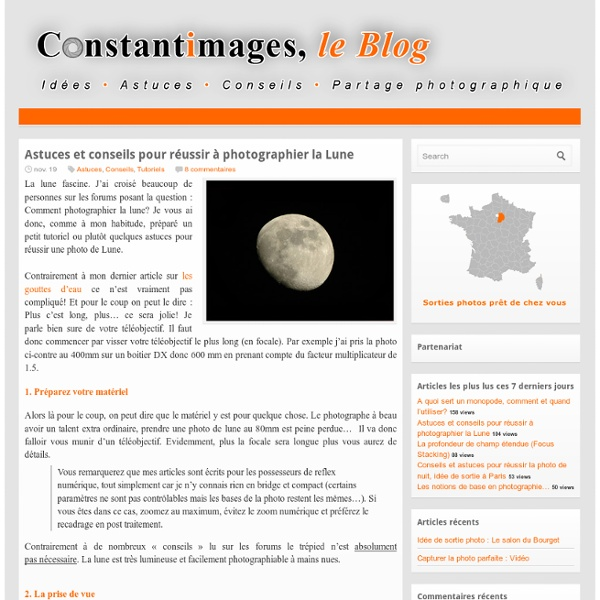 Astuces et conseils pour réussir à photographier la Lune