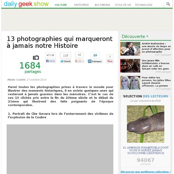 13 photographies qui marqueront à jamais notre Histoire