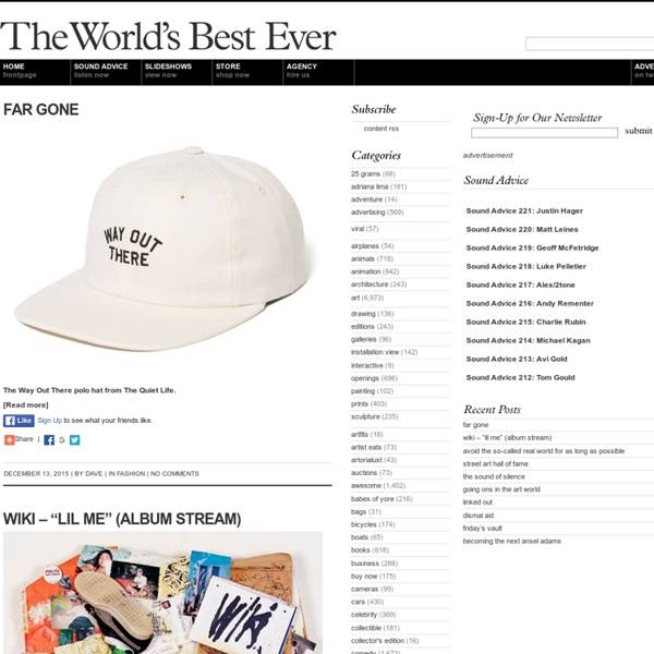 The World's Best Ever:design, fashion, art, music, photography