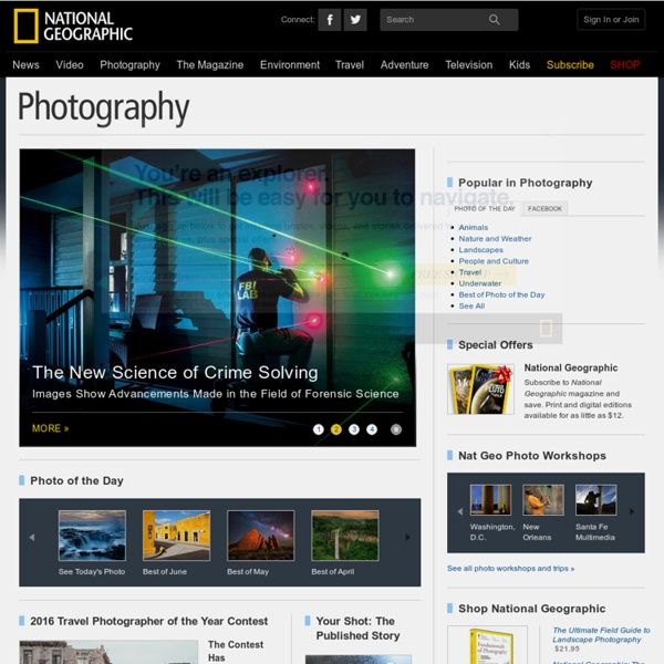 Photography, Pictures, Galleries, Wallpapers, Photo Tips - National Geographic