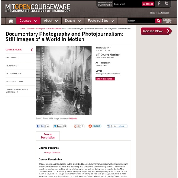 Documentary Photography and Photojournalism: Still Images of a World in Motion