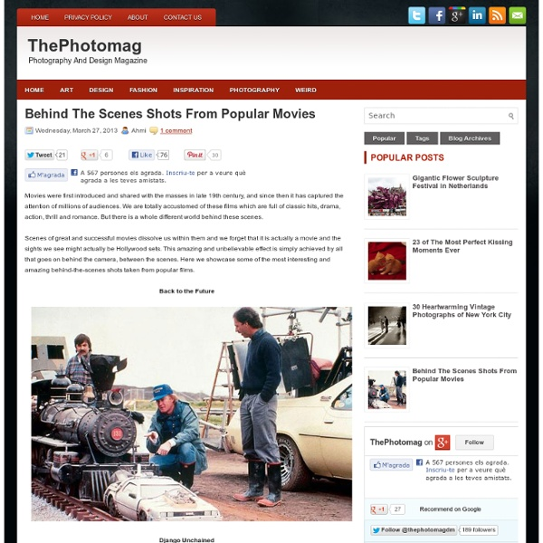 Behind The Scenes Shots From Popular Movies ~ The Photomag