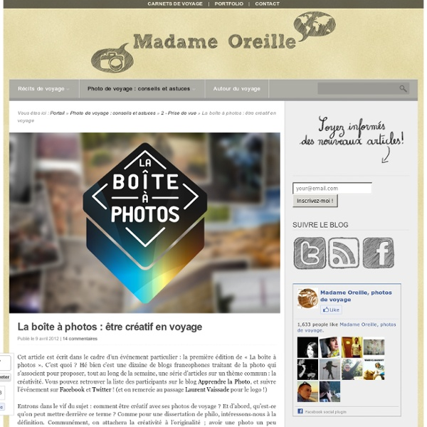 La boîte à photos : être créatif en voyage