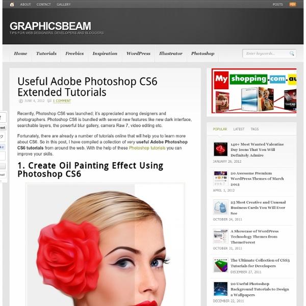 Useful Adobe Photoshop CS6 Extended Tutorials
