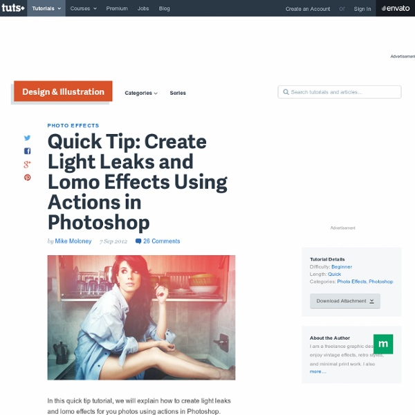 Create Light Leaks & Lomo Effects Using Actions in Photoshop
