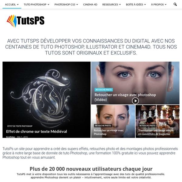 Tuto Photoshop les meilleurs tutoriaux photoshop gratuit, tuto débutant, Tuto Photoshop, illustrator et Cinema 4D - TutsPS