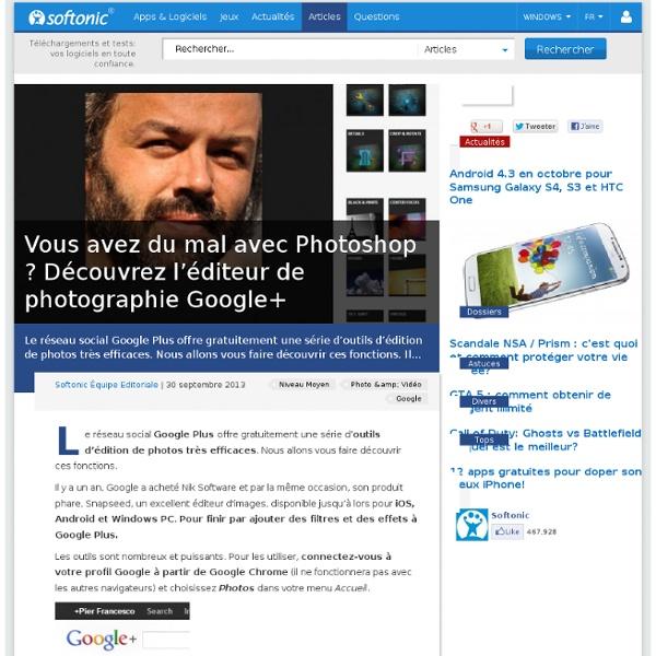 Vous avez du mal avec Photoshop ? Découvrez l'éditeur de photographie Google+