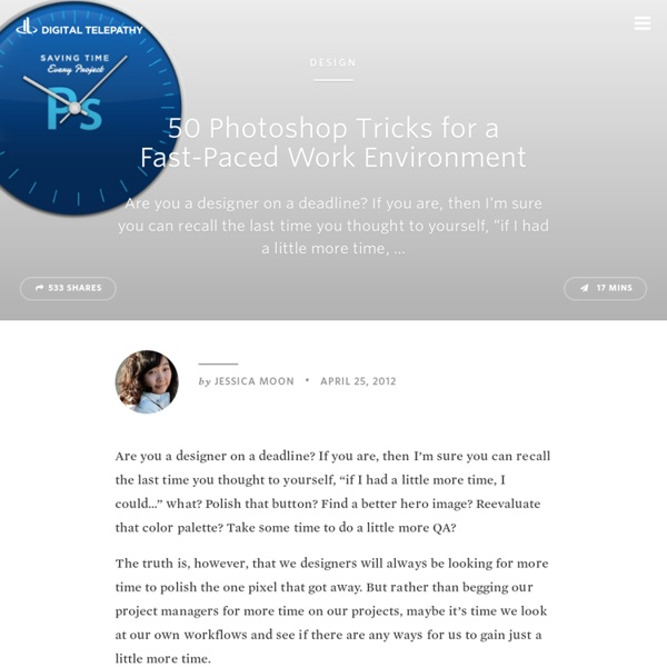 50 Photoshop Tricks for a Fast-Paced Work Environment
