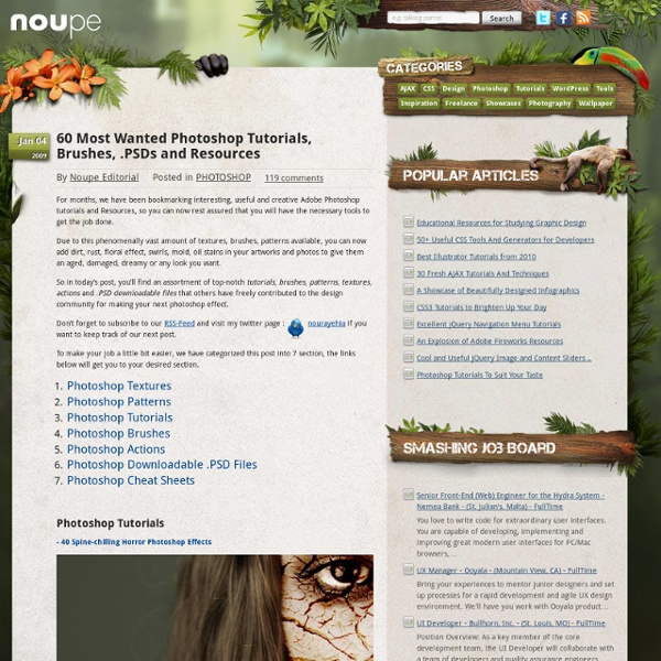 60 Most Wanted Photoshop Tutorials, Brushes, .PSDs and Resources - Noupe Design Blog