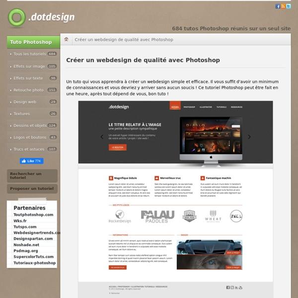 Tuto Photoshop : Créer un webdesign de qualité avec Photoshop