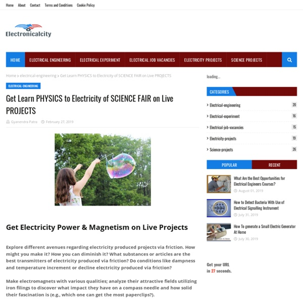 Get Learn PHYSICS to Electricity of SCIENCE FAIR on Live PROJECTS