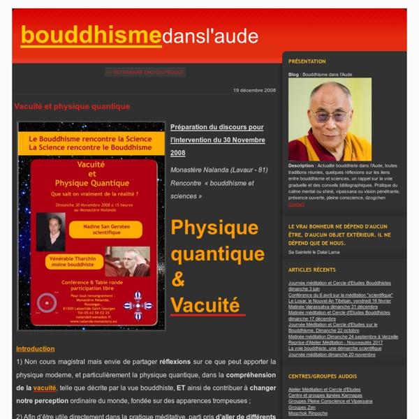 Vacuité et physique quantique - Bouddhisme dans l'Aude