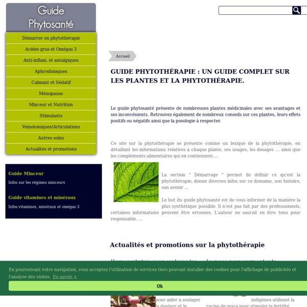 Guide phytosanté, la phytothérapie de A à Z, lexique des plantes médicinales