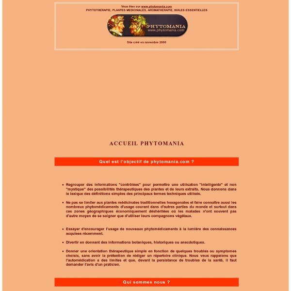 Phytothérapie : plantes médicinales, huiles essentielles