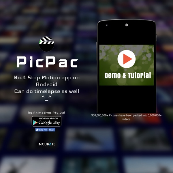 PIC PAC - Stop Motion and Timelapse.
