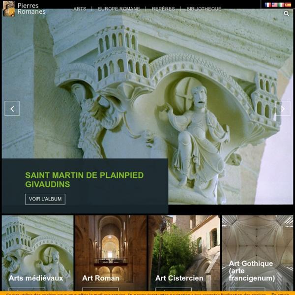 Pierres Romanes - tout sur l'Art Roman, Gothique et Architecture ...