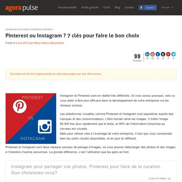 Pinterest ou Instagram ? 7 clés pour faire le bon choix