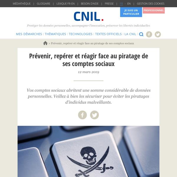 Piratage de ses comptes sociaux : prévenir, repérer et réagir !