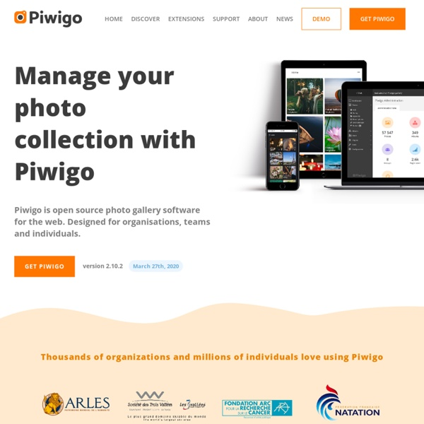 Piwigo is open source photo gallery software for the web