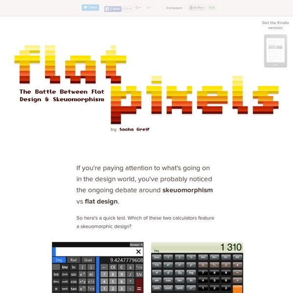 Flat Pixels: The Battle Between Flat Design And Skeuomorphism