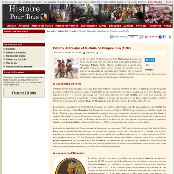 Pizarro, Atahualpa et la chute de l'empire inca (1532)