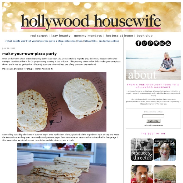 Make-your-own-pizza party - hollywood housewife