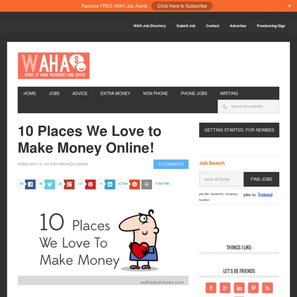 10 Places We Love to Make Money Online! - Work at Home Adventures