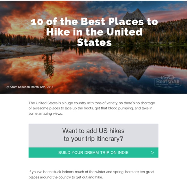 10 of the best places to hike in the united states for Best cities in the united states